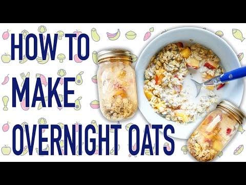 Overnight Oats - Fast and EASY Breakfast Idea
