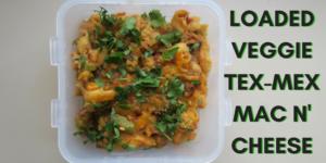 Loaded Veggie Tex-Mex Mac N' Cheese (Vegan, GF-friendly)