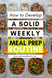 Workweek Lunch Meal Prep Program: A Solid Weekly Meal Prep Routine