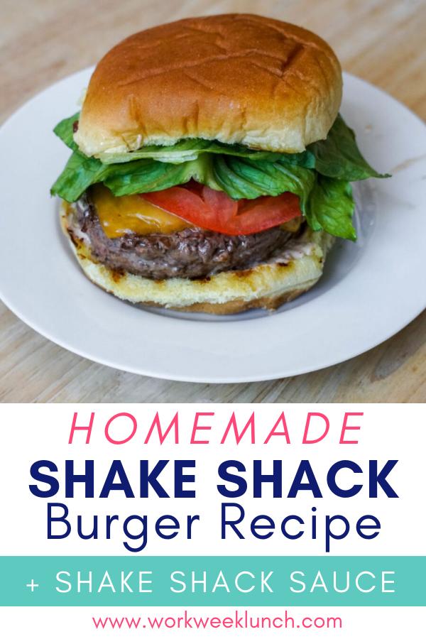 Homemade Shake Shack Burger Recipes and Shake Shack Sauce Recipe