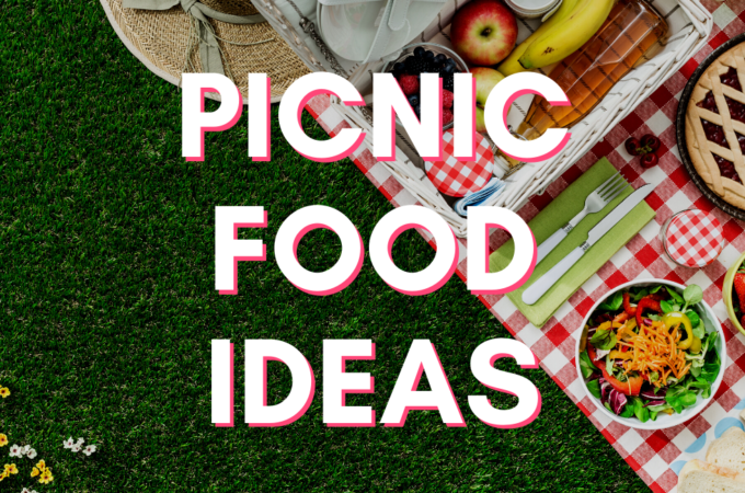 """food on a blanket in the grass with the text """"picnic food ideas"""" on top"""